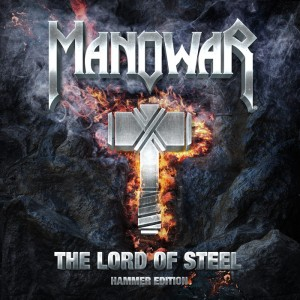 Manowar: The Lord Of Steel – Hammer Edition